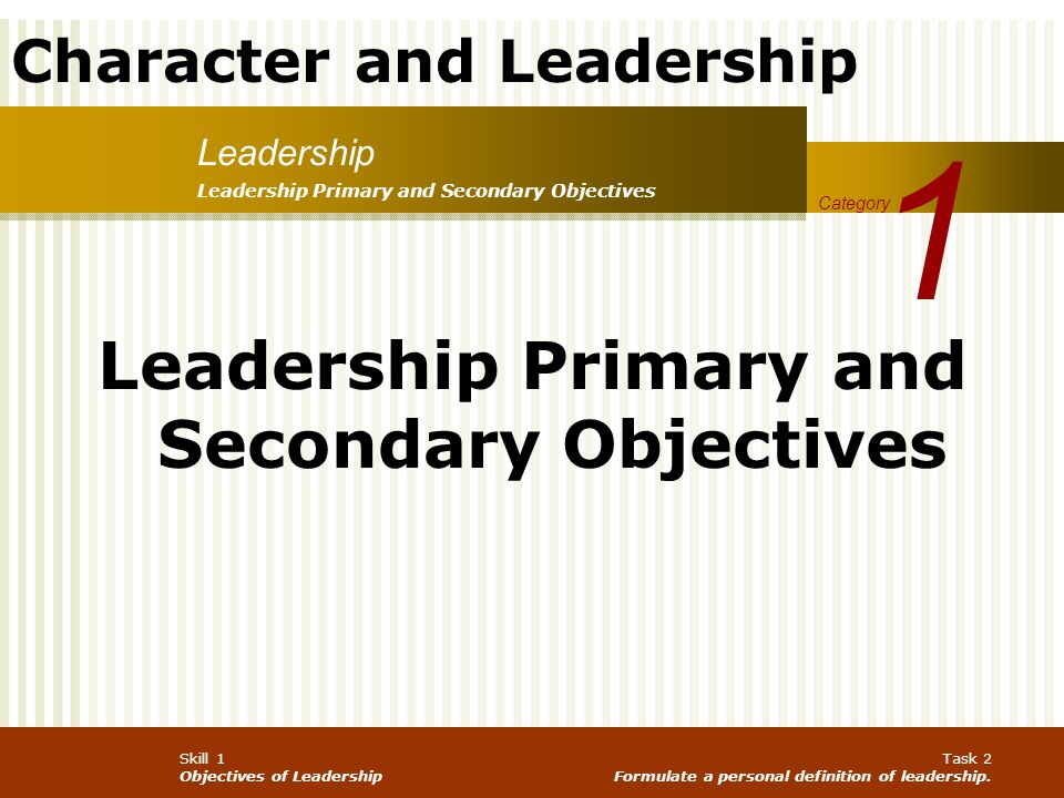 Leadership Primary and Secondary Objectives