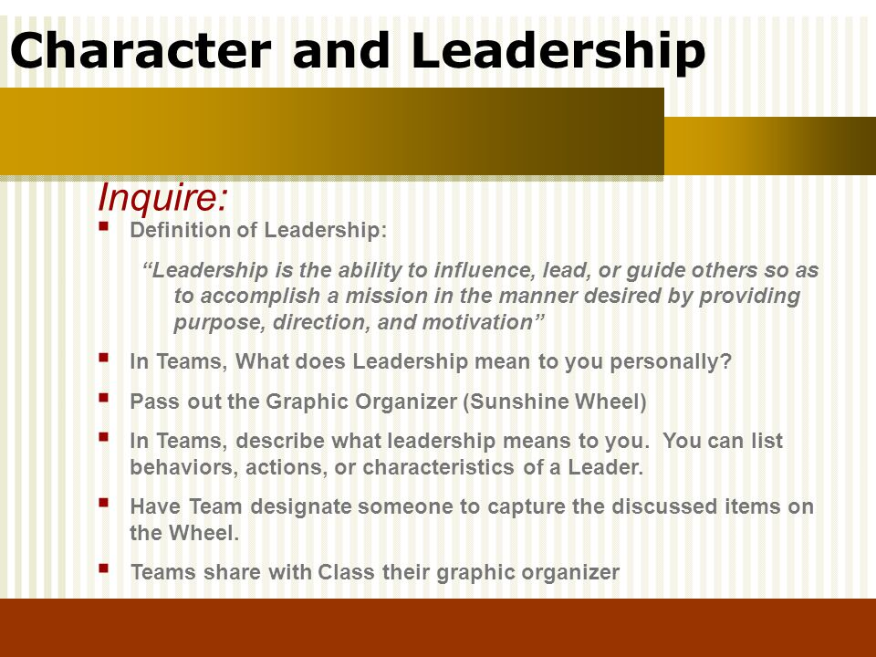 Inquire: Definition of Leadership: