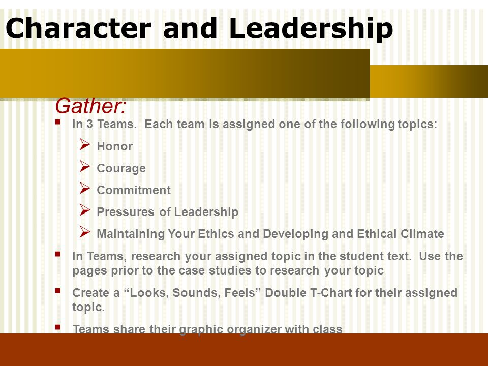 Gather: In 3 Teams. Each team is assigned one of the following topics: