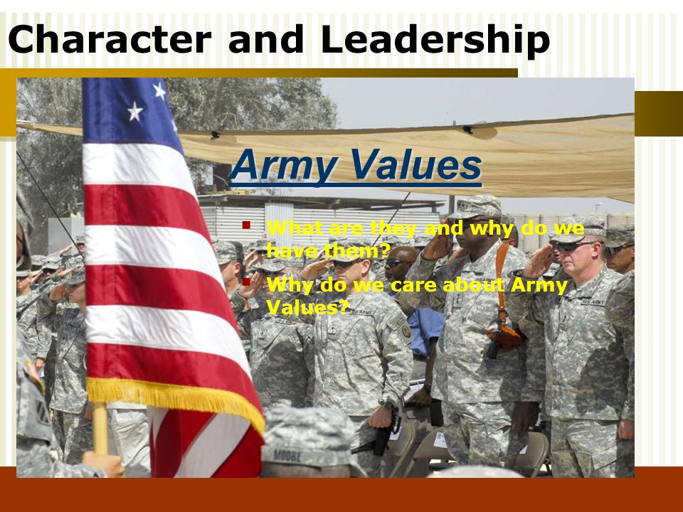 Army Values What are they and why do we have them