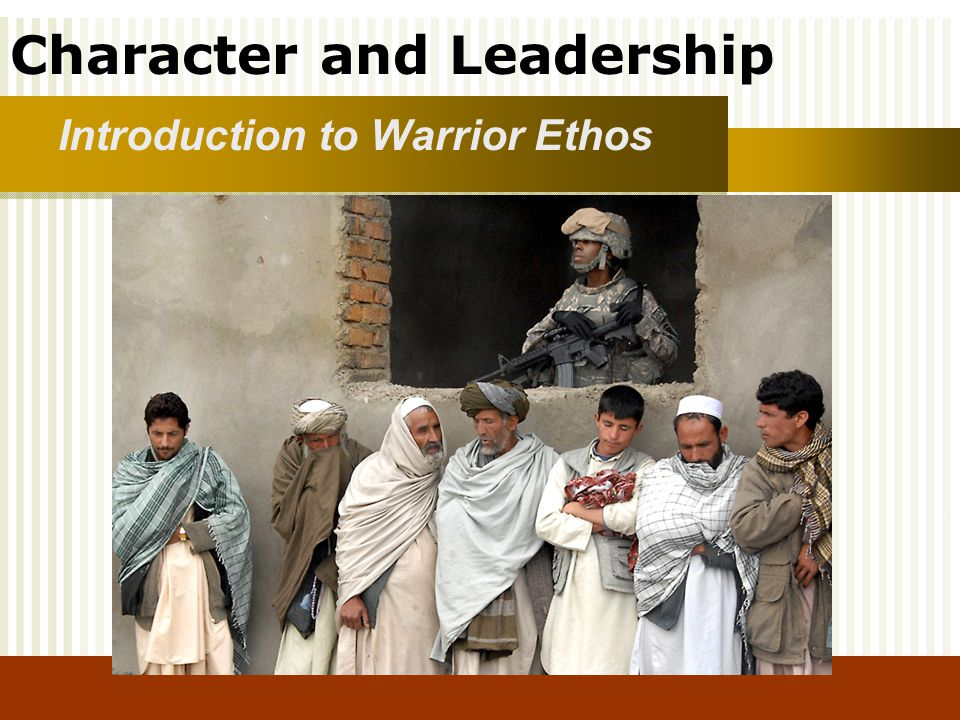 Introduction to Warrior Ethos