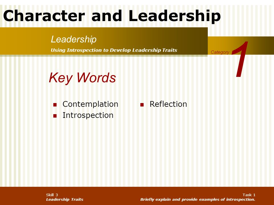 1 Key Words Leadership Contemplation Introspection Reflection