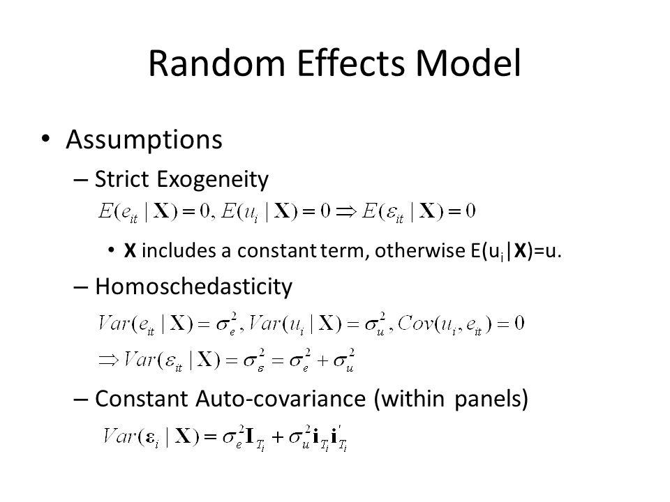 Random Effects Model Assumptions Strict Exogeneity Homoschedasticity