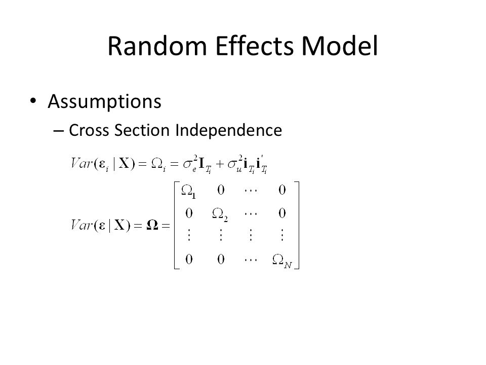 Random Effects Model Assumptions Cross Section Independence