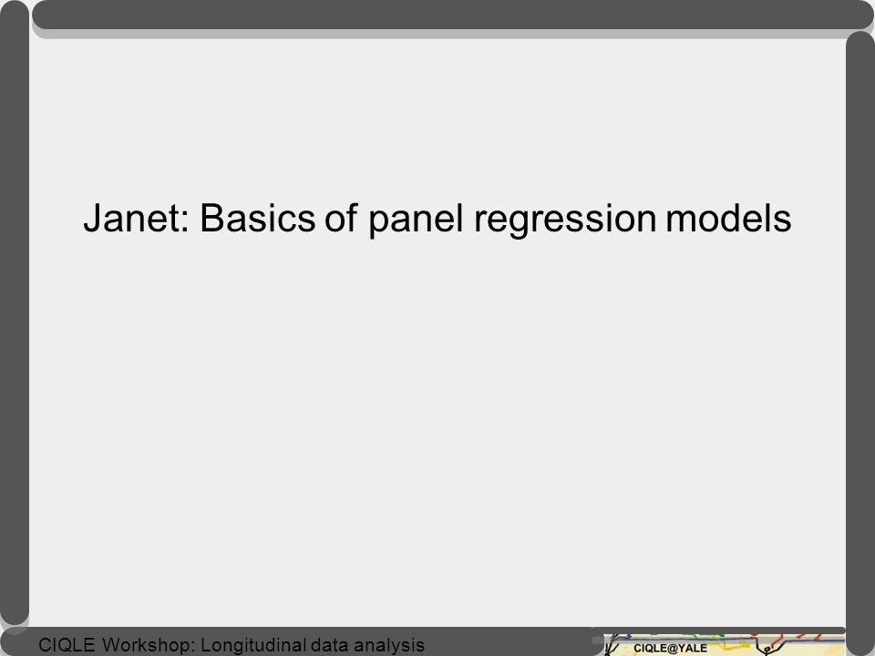 Janet: Basics of panel regression models