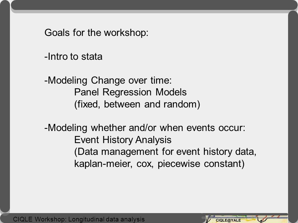 Goals for the workshop: