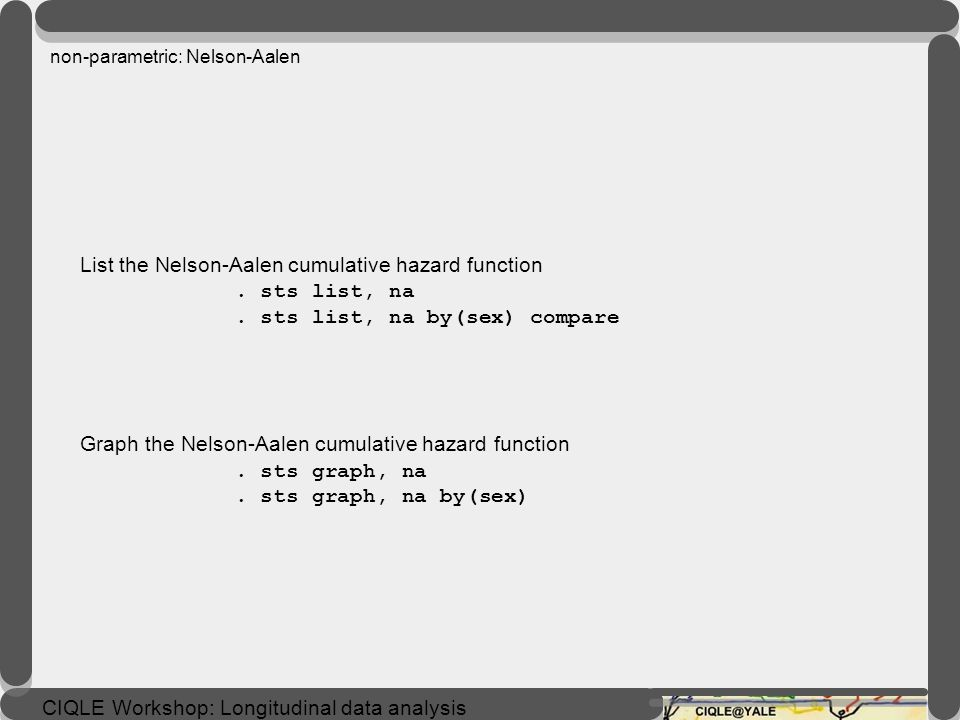 non-parametric: Nelson-Aalen