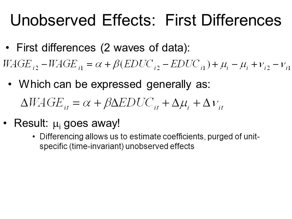 Unobserved Effects: First Differences