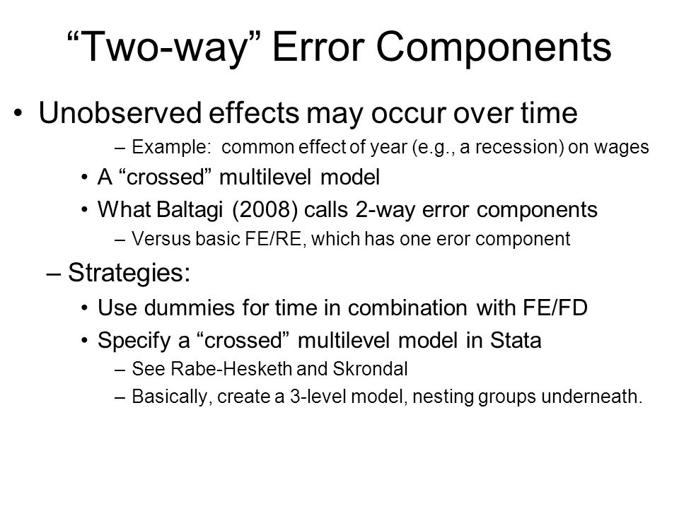 Two-way Error Components