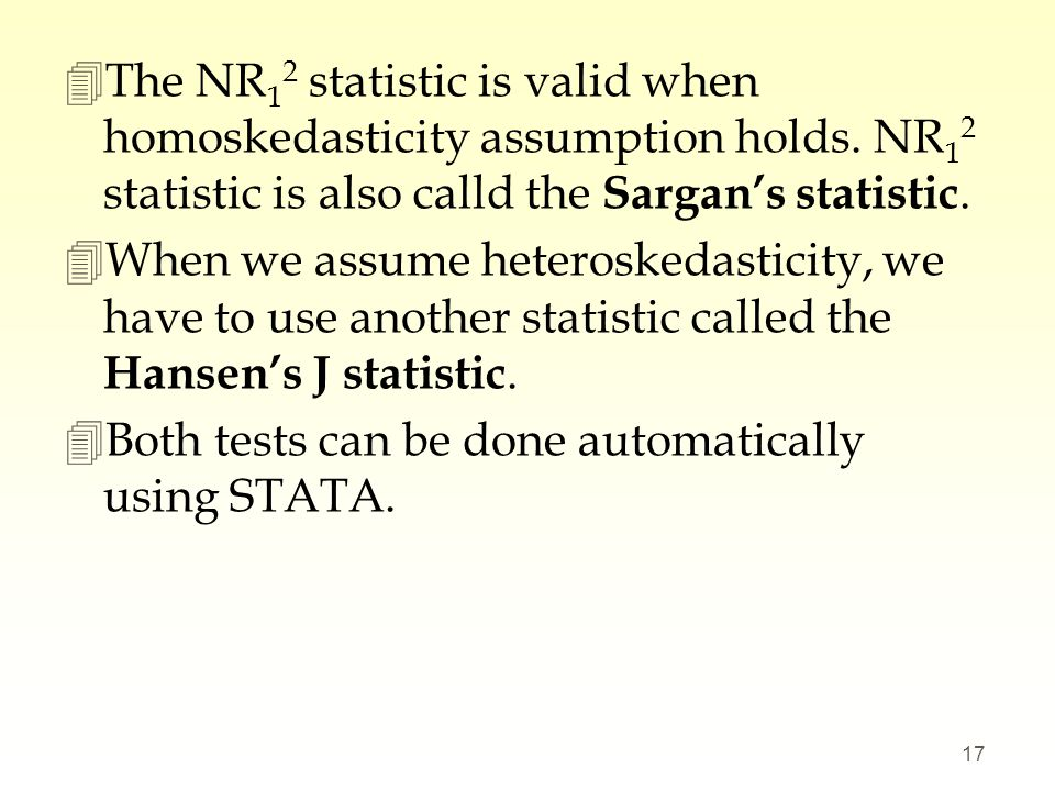 The NR12 statistic is valid when homoskedasticity assumption holds