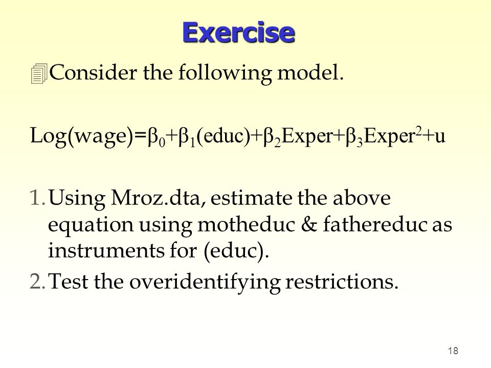 Exercise Consider the following model.