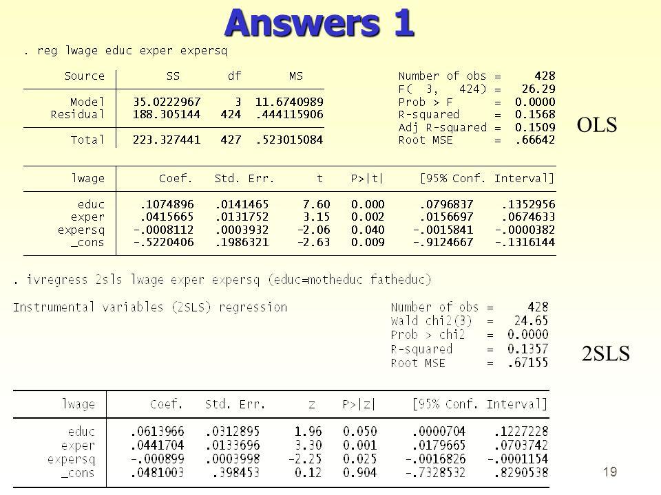 Answers 1 OLS 2SLS