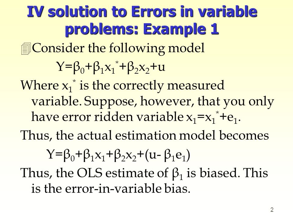 IV solution to Errors in variable problems: Example 1