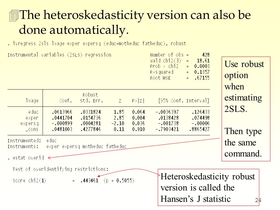 The heteroskedasticity version can also be done automatically.