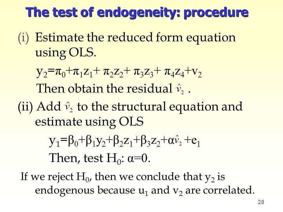 The test of endogeneity: procedure