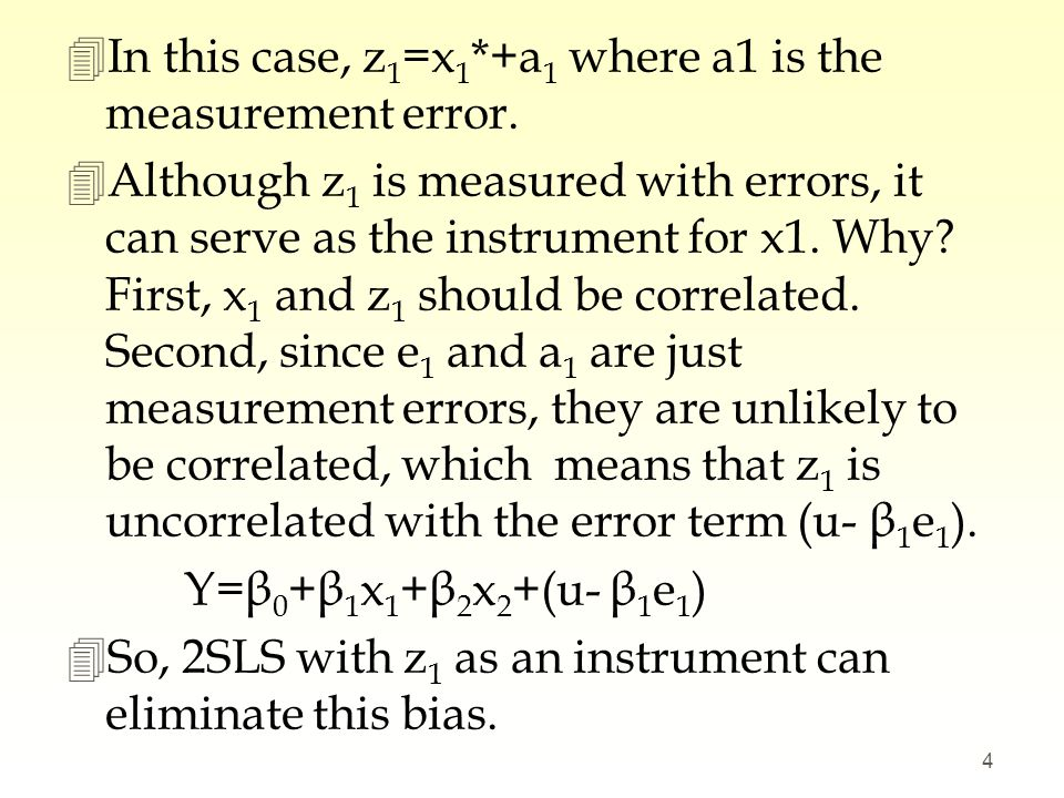 In this case, z1=x1*+a1 where a1 is the measurement error.