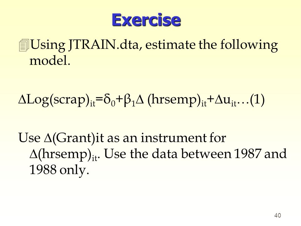 Exercise Using JTRAIN.dta, estimate the following model.