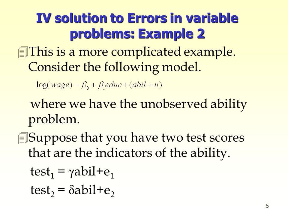 IV solution to Errors in variable problems: Example 2