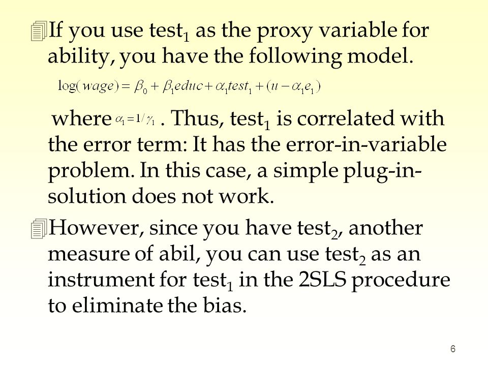 If you use test1 as the proxy variable for ability, you have the following model.