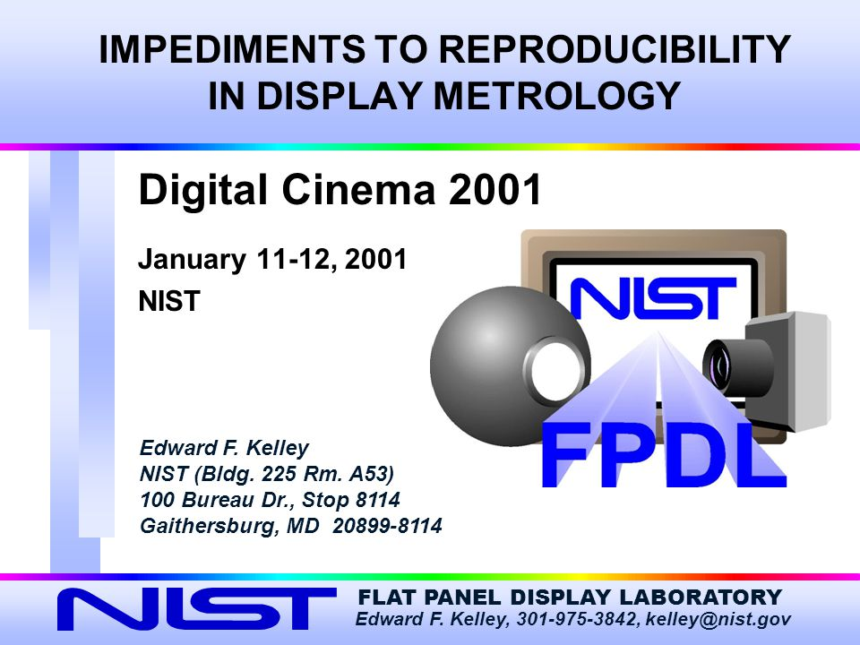 IMPEDIMENTS TO REPRODUCIBILITY IN DISPLAY METROLOGY