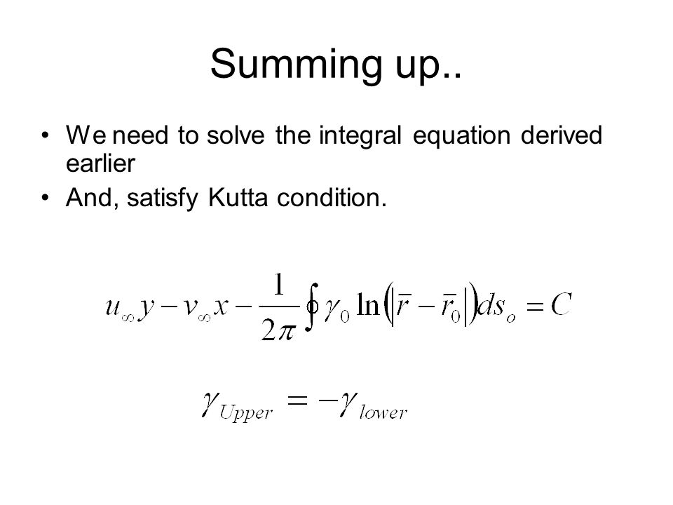 Summing up.. We need to solve the integral equation derived earlier