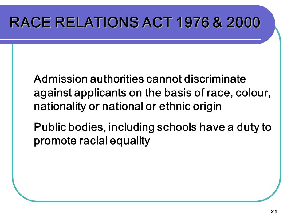 RACE RELATIONS ACT 1976 & 2000
