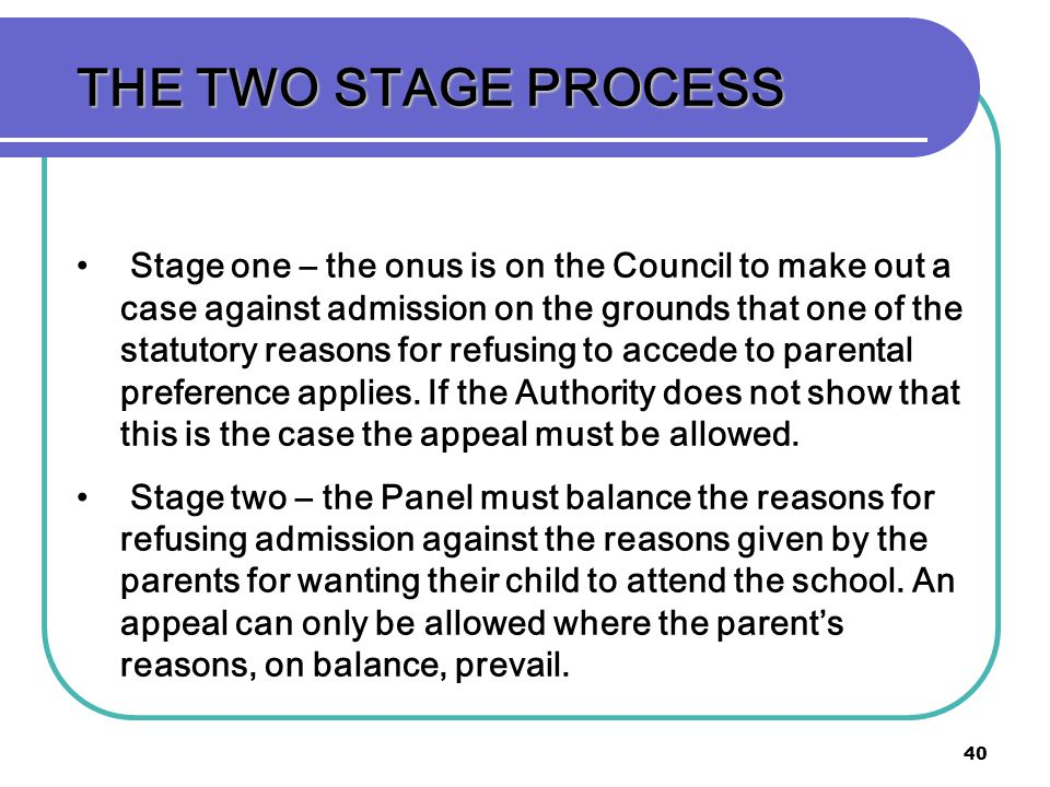 THE TWO STAGE PROCESS