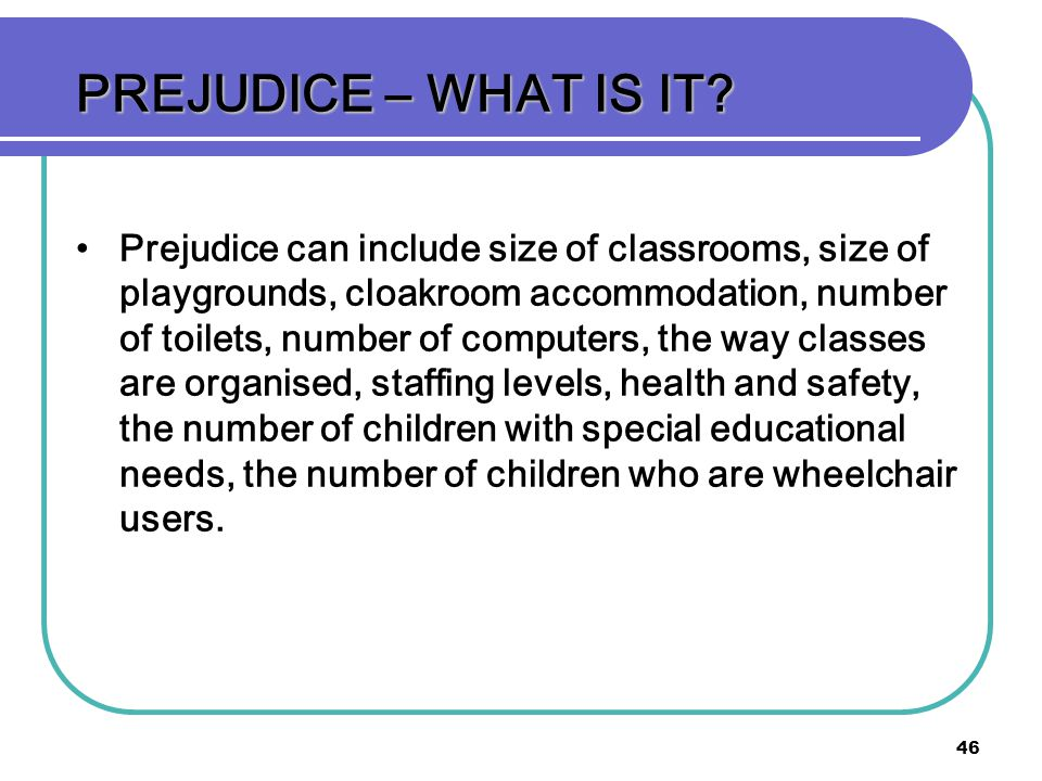 PREJUDICE – WHAT IS IT
