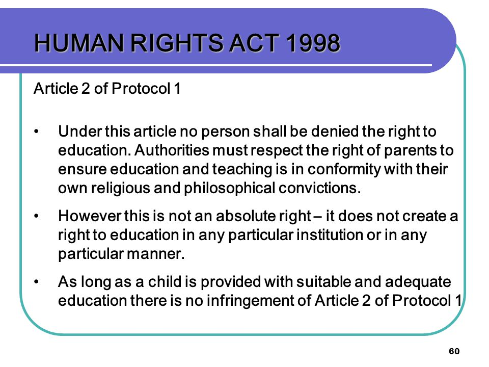 HUMAN RIGHTS ACT 1998 Article 2 of Protocol 1