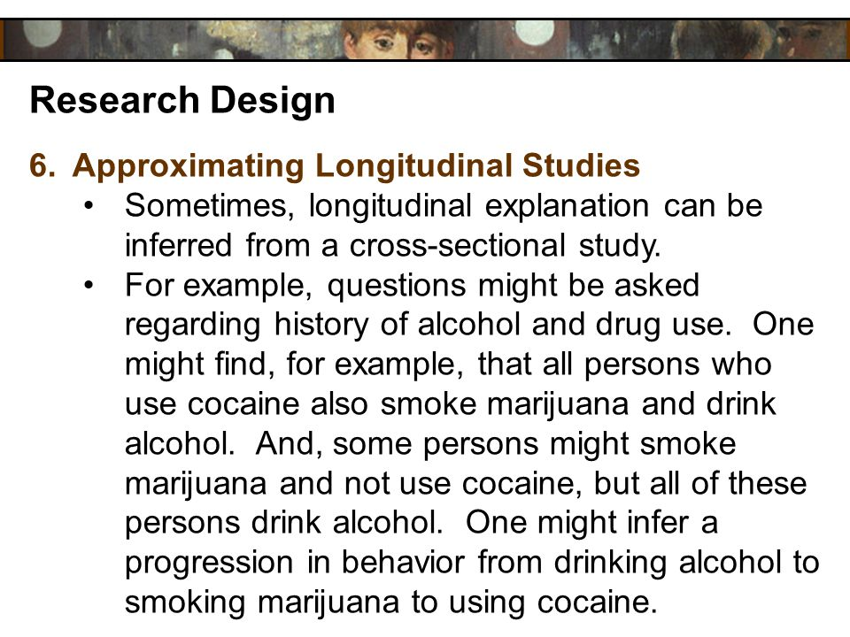 Research Design Approximating Longitudinal Studies