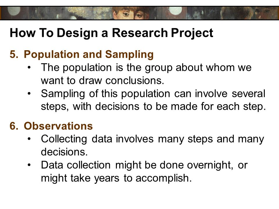 How To Design a Research Project