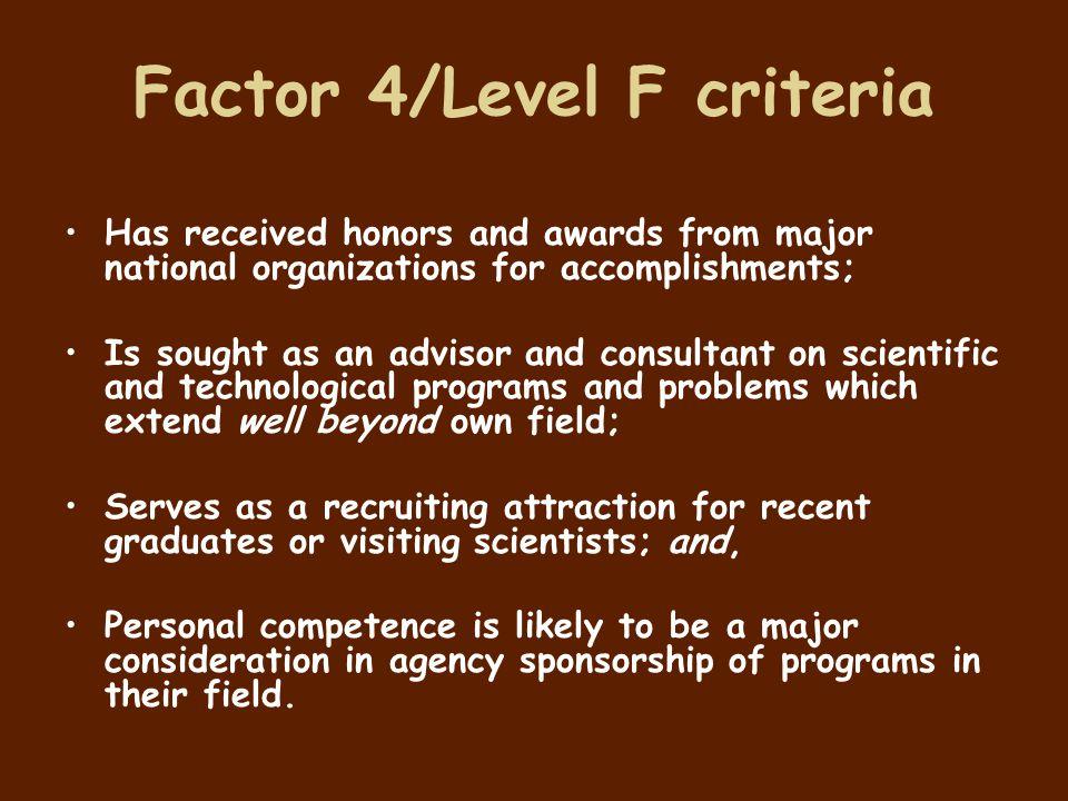 Factor 4/Level F criteria
