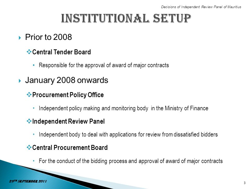 Institutional Setup Prior to 2008 January 2008 onwards