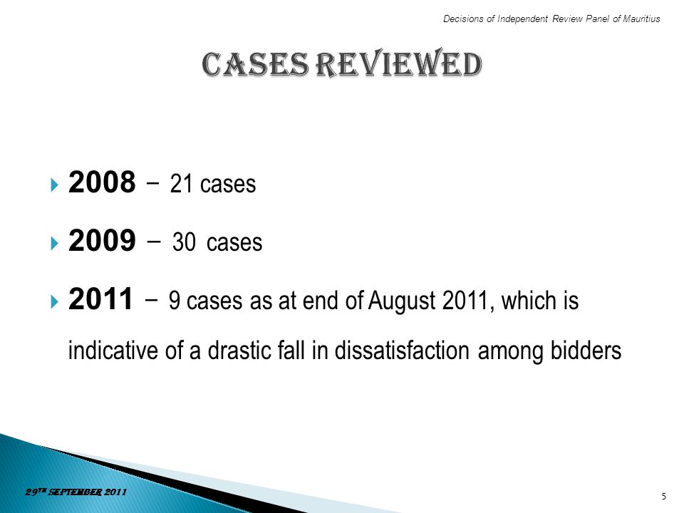 Cases Reviewed 2008 – 21 cases 2009 - 30 cases