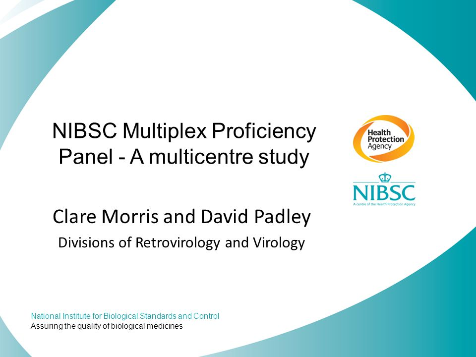 NIBSC Multiplex Proficiency Panel - A multicentre study