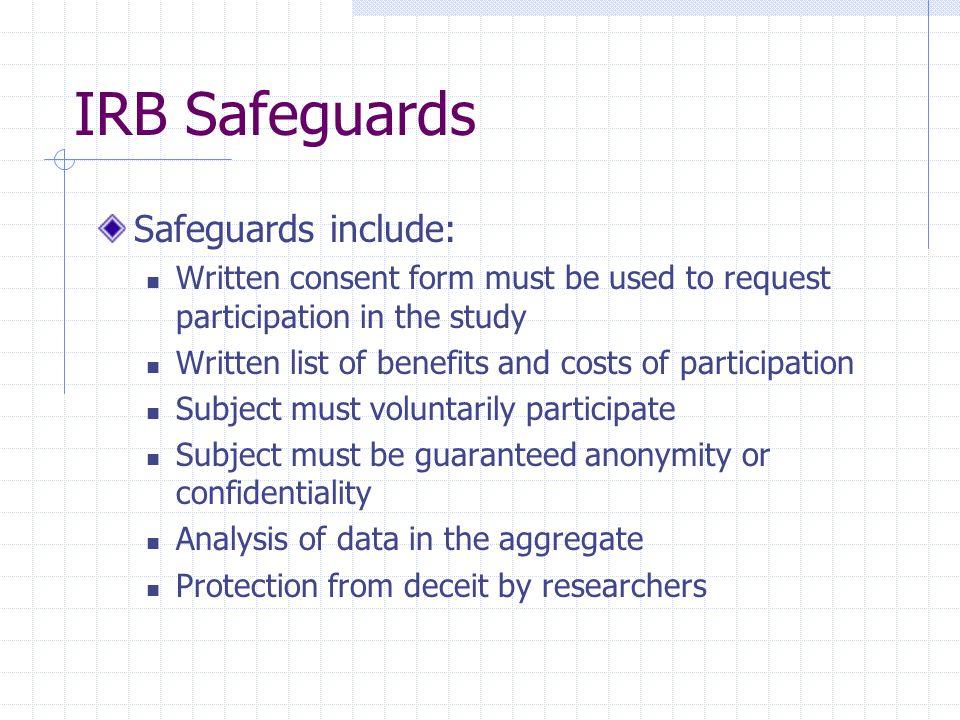 IRB Safeguards Safeguards include: