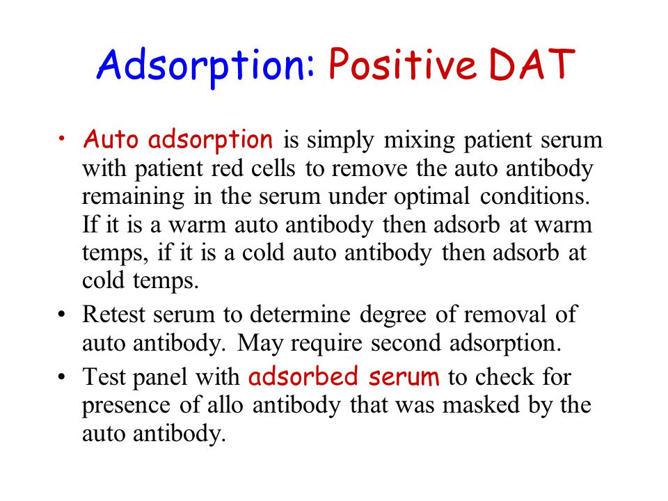 Adsorption: Positive DAT