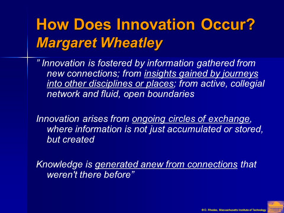 How Does Innovation Occur Margaret Wheatley