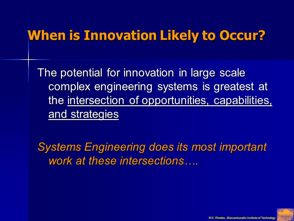 When is Innovation Likely to Occur