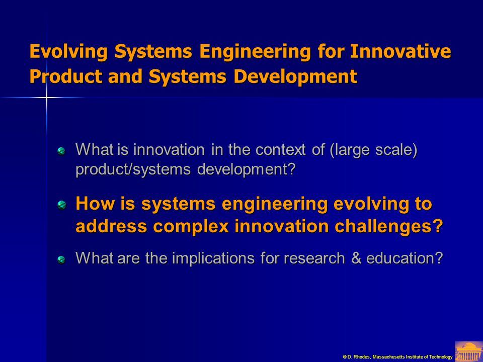 Evolving Systems Engineering for Innovative Product and Systems Development