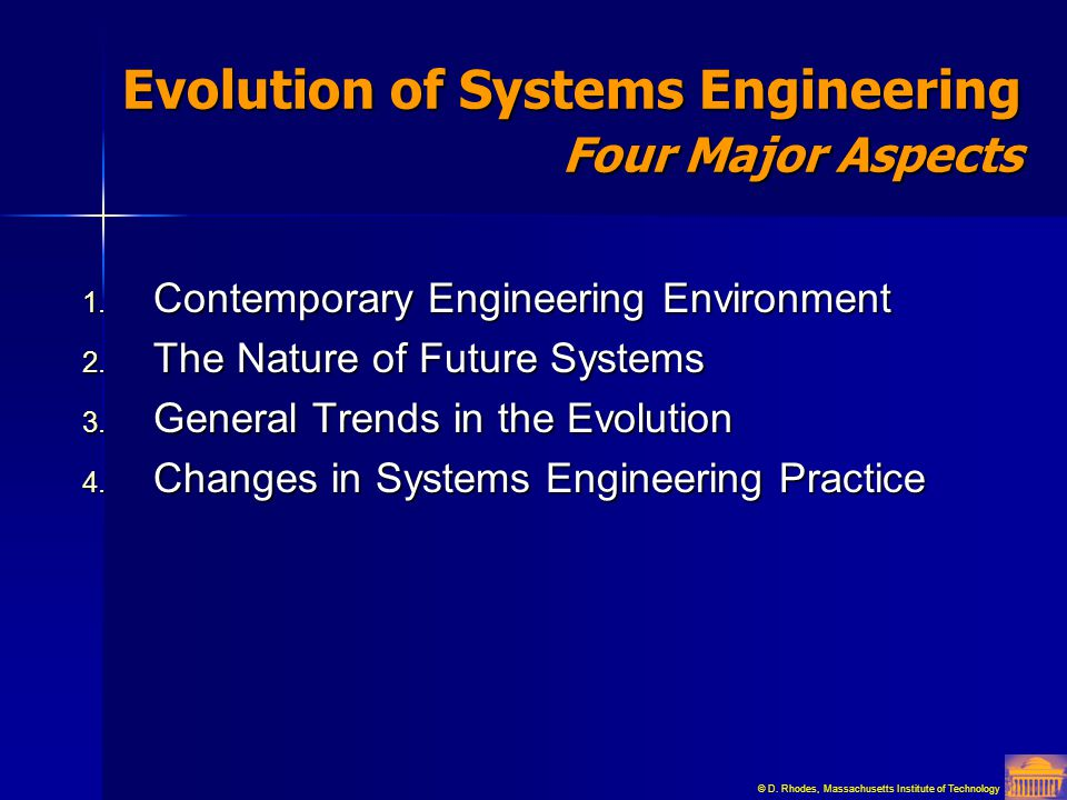 Evolution of Systems Engineering Four Major Aspects