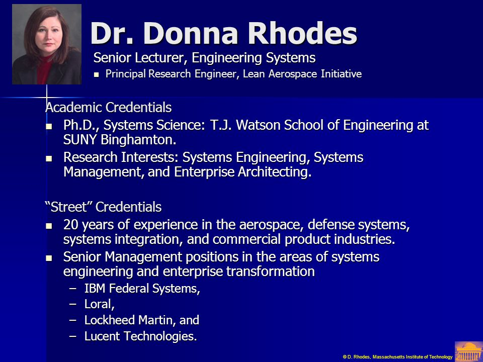 Dr. Donna Rhodes Senior Lecturer, Engineering Systems