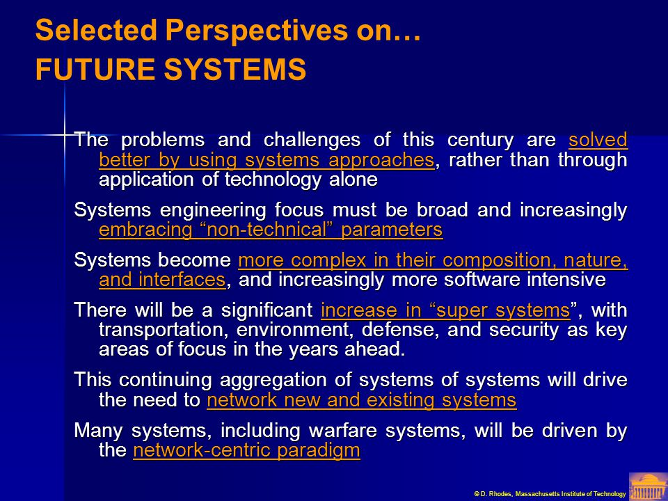 Selected Perspectives on… FUTURE SYSTEMS