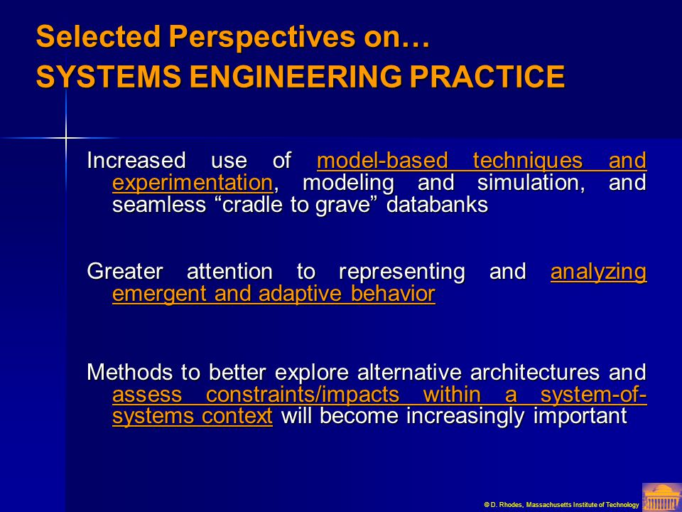Selected Perspectives on… SYSTEMS ENGINEERING PRACTICE