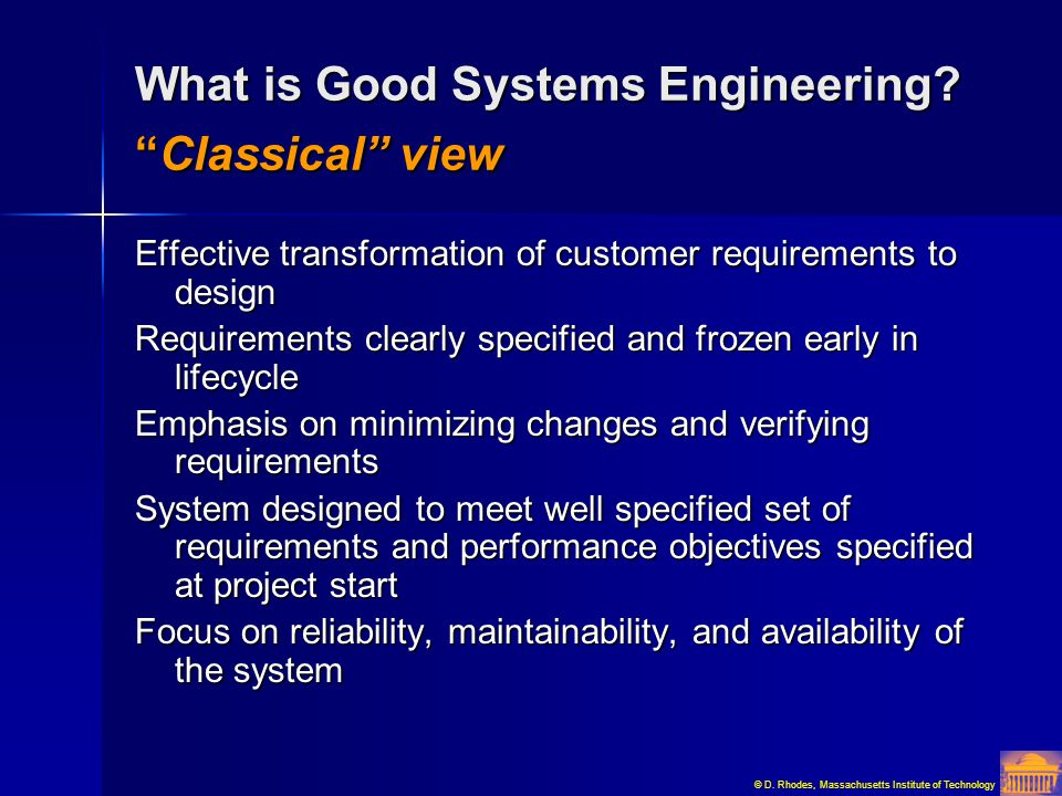 What is Good Systems Engineering Classical view