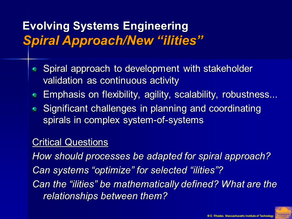 Evolving Systems Engineering Spiral Approach/New ilities