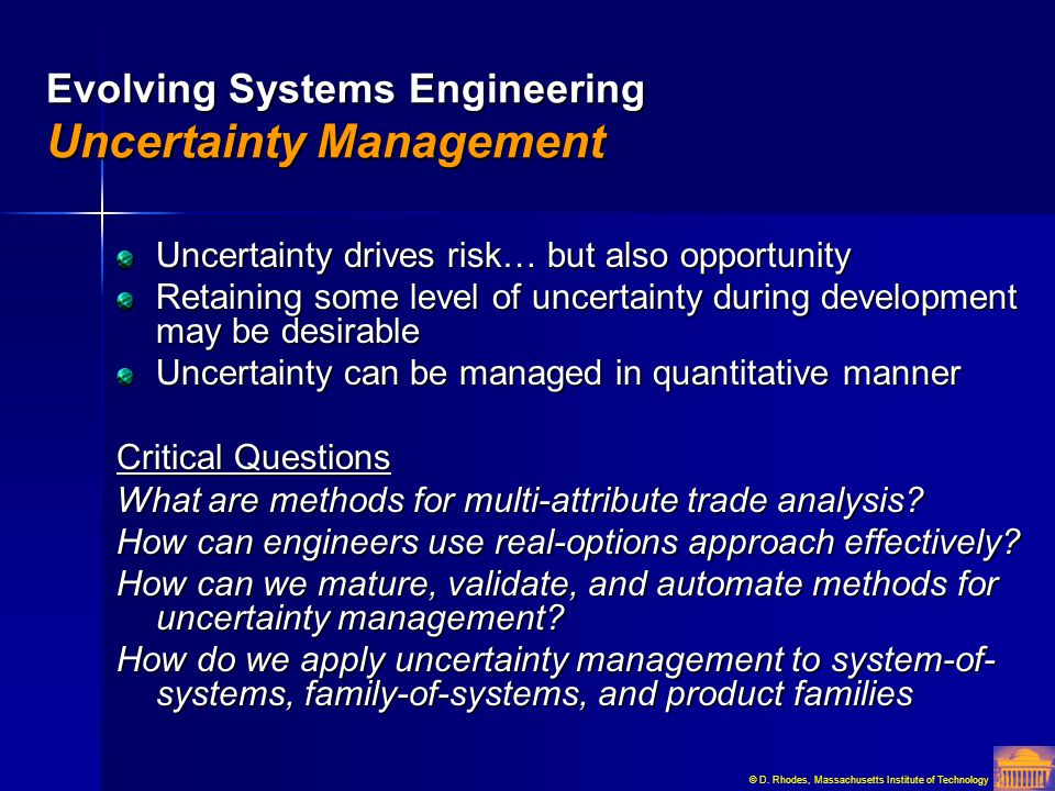 Evolving Systems Engineering Uncertainty Management