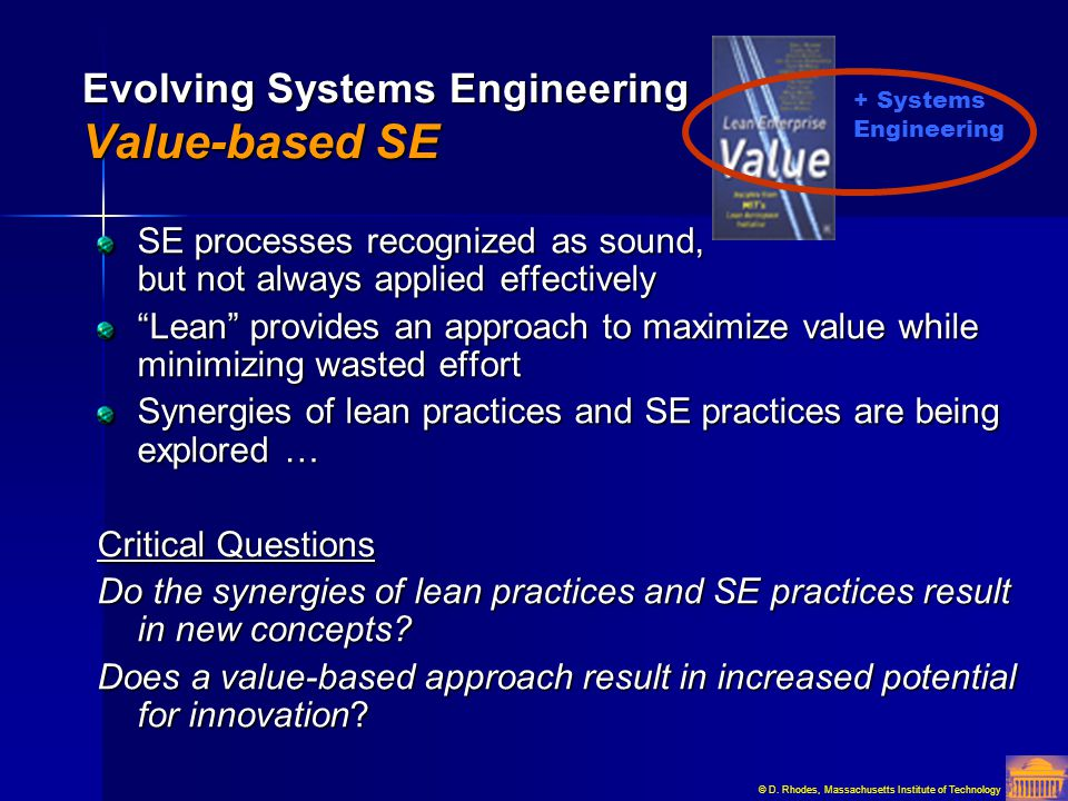 Evolving Systems Engineering Value-based SE