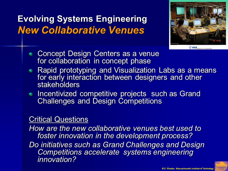 Evolving Systems Engineering New Collaborative Venues