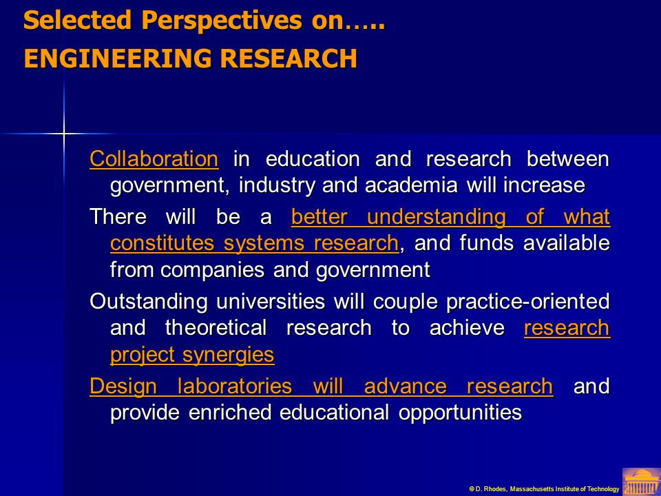Selected Perspectives on….. ENGINEERING RESEARCH
